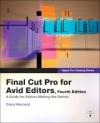 Apple Pro Training Series: Final Cut Pro For Avid Editors
