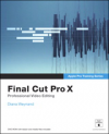 Apple Pro Training Series: Final Cut Pro X - Second Edition